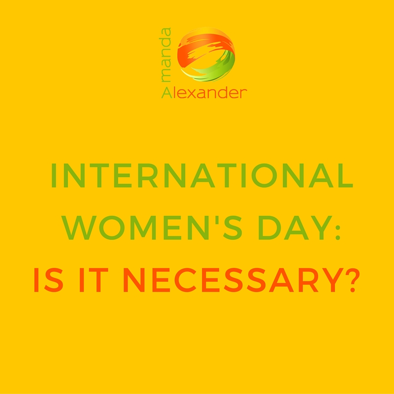 Gender Equality: Do we still need an International Women's Day?